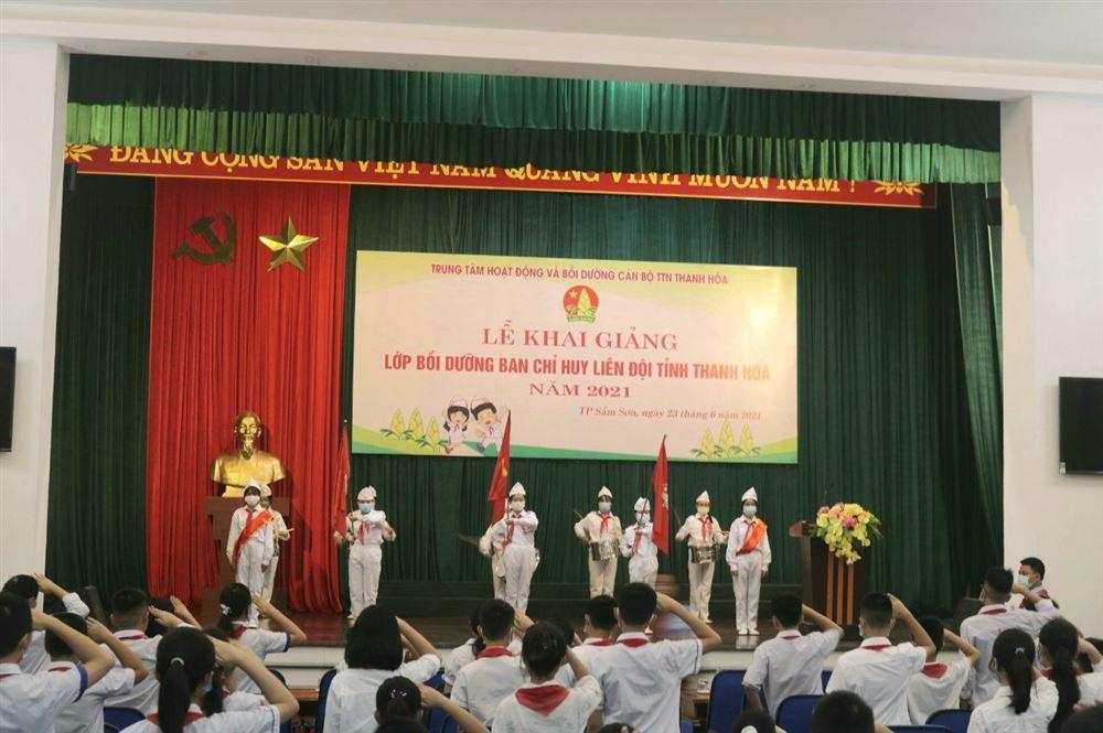 Thanh Hóa: Khai mạc lớp Bồi dưỡng Ban Chỉ huy liên đội tỉnh Thanh Hóa năm 2021