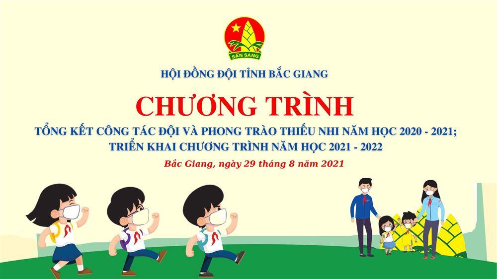 Bắc Giang: Chương trình trực tuyến Tổng kết Công tác Đội và phong trào thiếu nhi năm học 2020 -2021
